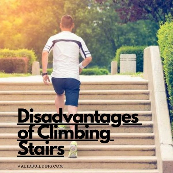 Disadvantages of Climbing Stairs